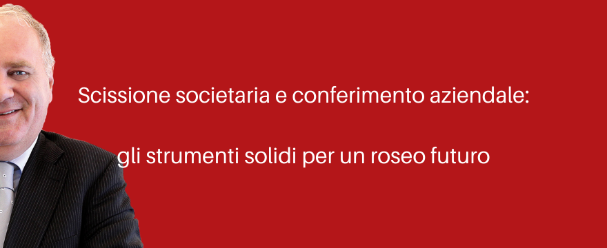 scissione_societaria_conferimento_aziendale